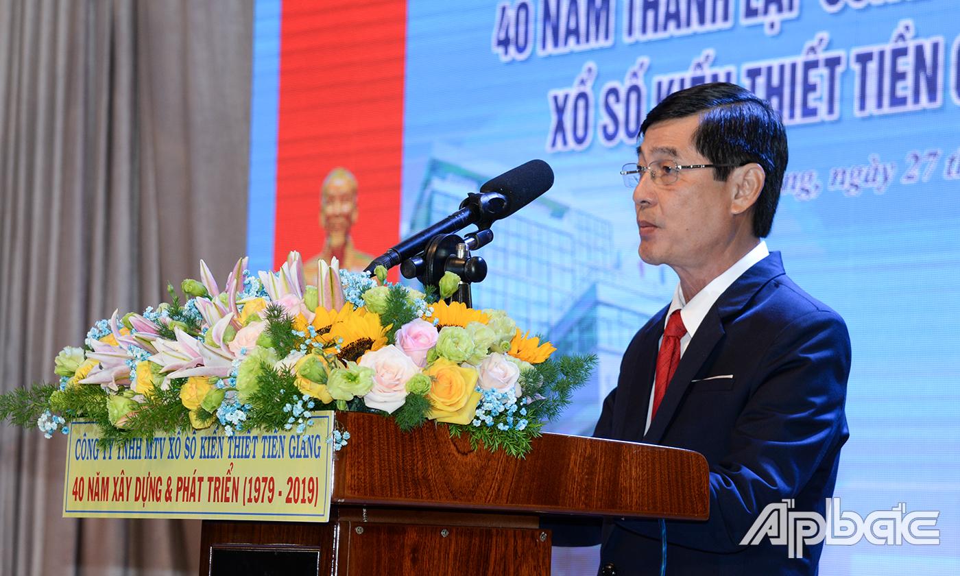 Giám đốc Công ty TNHH Một thành viên XSKT Tiền Giang Trần Văn An phát biểu tại buổi lễ.